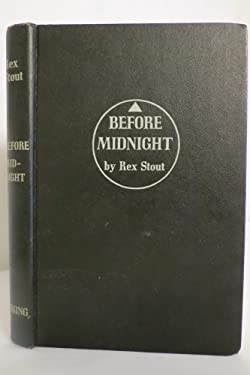 Before Midnight - A Nero Wolfe Novel - Book Club Edition