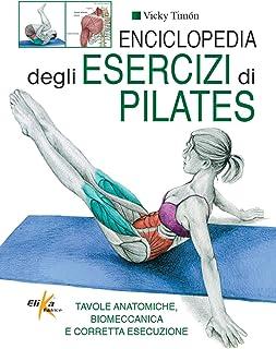 Enciclopedia degli esercizi di pilates - Solo Libro