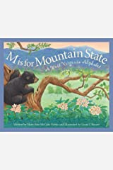 M is for Mountain State: A West Virginia Alphabet (Discover America State by State) Kindle Edition