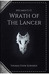 Specimen G-13: Wrath of the Lancer Kindle Edition