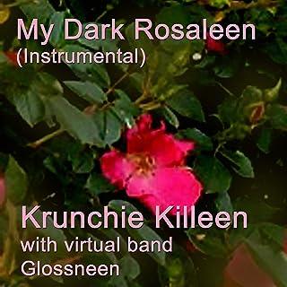 My Dark Rosaleen