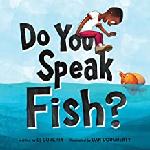 Do You Speak Fish?: A Sweet Story about Cross-Cultural Communication and Connection