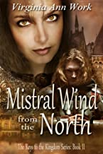 Mistral Wind from the North (Keys to the Kingdom Book 2)