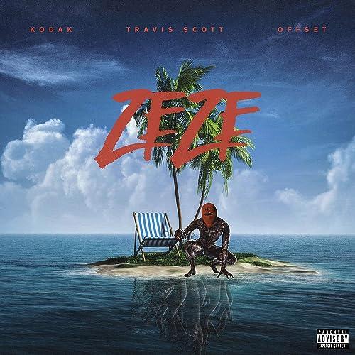 b715f02bbfa9 ZEZE (feat. Travis Scott & Offset) [Explicit] by Kodak Black on ...