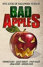 Bad Apples: Five Slices of Halloween Horror (Bad Apples Halloween Horror Book 1)