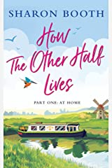 How the Other Half Lives: Part One: At Home Kindle Edition