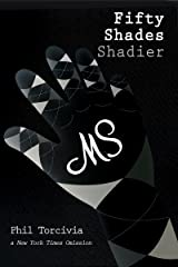 Fifty Shades Shadier (Fifty Shades of Silver Series Book 2) Kindle Edition