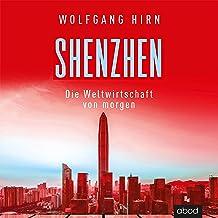 Shenzhen - Die Weltwirtschaft von morgen