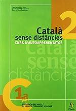 Català sense distàncies 2. Curs d'autoaprenentatge (M.ENSENYAMENT)