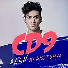 CD9. Alan: Mi historia [CD9. Alan: My Story]