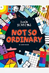 Not So Ordinary (Brain Benders) Kindle Edition