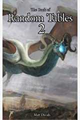 The Book of Random Tables 2: Fantasy Role-Playing Game Aids for Game Masters (The Books of Random Tables) Kindle Edition