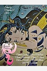 Fantasia Divinity Magazine: Issue 9, April 2017 Kindle Edition