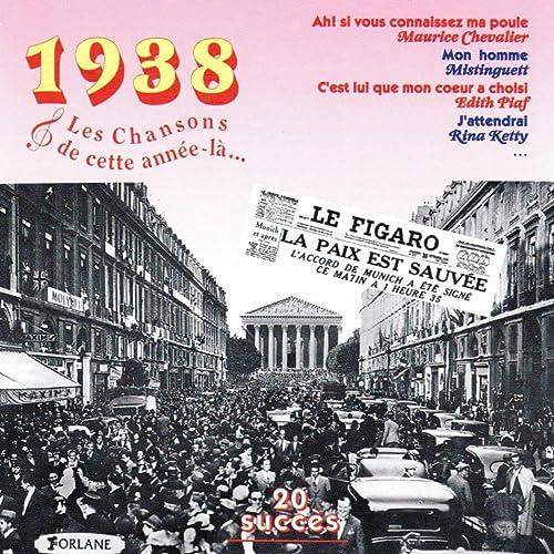 1938 : Les chansons de cette année-là (20 succès) by Various ...