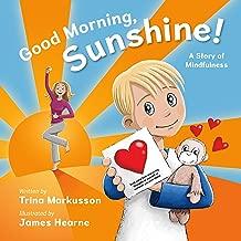 Good Morning Sunshine! A Story of Mindfulness