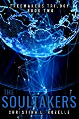 The Soultakers (The Treemakers Trilogy Book 2) Kindle Edition