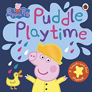 Peppa Pig: Puddle Playtime: A Touch-and-Feel Playbook