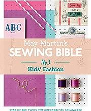May Martin's Sewing Bible e-short 3: Kids (English Edition)