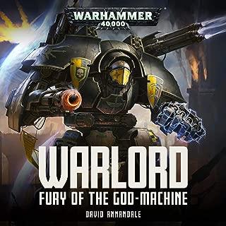 Warlord: Fury of the Godmachine: Warhammer 40,000