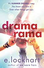 Dramarama: The brilliant summer read from the author of We Were Liars (English Edition)
