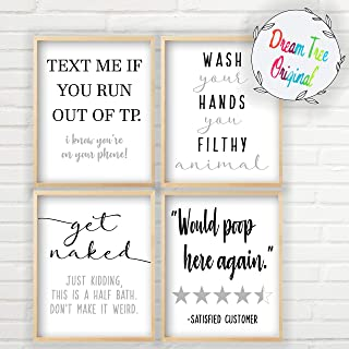 Bathroom Humor Decor - 4 Bathroom Humor Signs (4 Unframed 8x10 inch Prints, Text Me If You Run Out of TP, Would Poop Here Again, Wash Your Hands You Filthy Animal, Get Naked Signs)