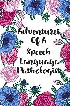 Adventures Of A Speech Language Pathologist: Blank Lined Speech Language Pathologist Journal