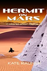 Hermit on Mars: Explore with Science Fiction Colonists (Colony on Mars Book 3) Kindle Edition