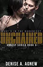 Unchained: Unrest Series Book 3