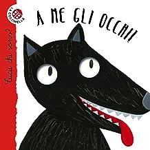 Scaricare Libri A me gli occhi!: Cucù! Indovinelli in rima PDF