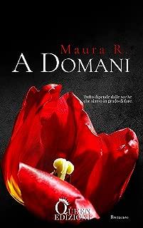 A DOMANI (Italian Edition)