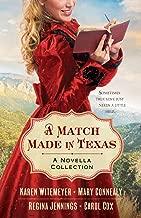 A Match Made in Texas: A Novella Collection