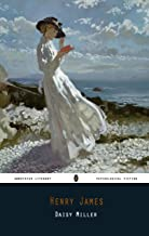 Daisy Miller By Henry James Annotated Novel