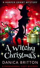 A Witchy Christmas (Harper Grant Mystery Series Book 3)