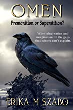 Omen: Premonition or Superstition? (English Edition)