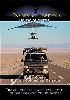 Exploring Horizons - House of Myths - Bella Coola British Columbia, Canada