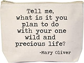 Jules Natural Canvas Extra Large Zipper Tote Tell Me What Is It You Plan To Do With Your One Wild and Precious Life Mary Oliver
