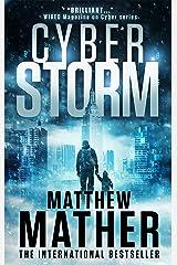 CyberStorm: A Novel Kindle Edition