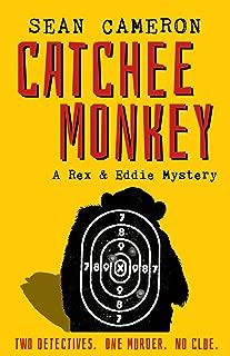 Catchee Monkey (A British Comedy Private Investigator Series Book 1)