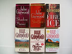 Julie Garwood (Set of 6) Shadow Music; Slow Burn; Fire and Ice; Clayborrne Brides;
