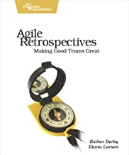 Agile Retrospectives: Making Good Teams Great PDF