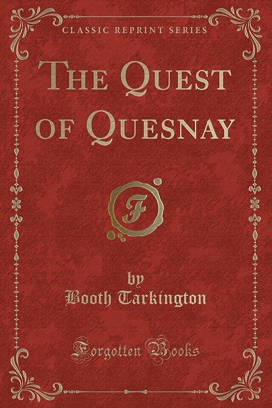 いとこ計画ブルThe Quest of Quesnay (Classic Reprint)