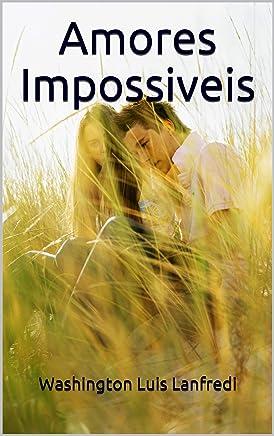 Amores Impossiveis
