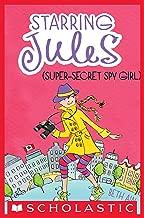 Starring Jules #3: Starring Jules (super-secret spy girl)