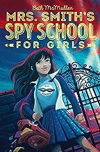 Mrs. Smith's Spy School for Girls (1)