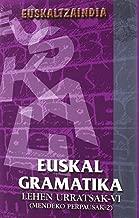 Euskal Gramatika lehen urratsak VI (mendeko perpausak 2)