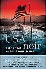 USA Noir: Best of the Akashic Noir Series Kindle Edition