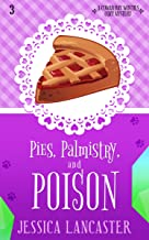 Pies, Palmistry, and Poison (Cowan Bay Witches Cozy Mystery Book 3)