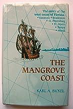 The mangrove coast: The story of the west coast of Florida