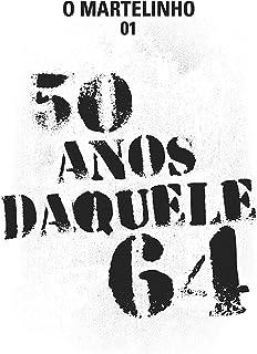 50 anos daquele 64 (Coletivo Martelinho de Ouro)
