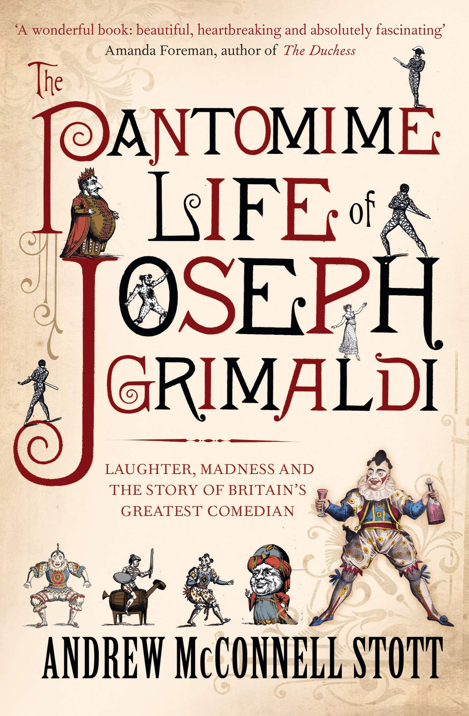 Image OfThe Pantomime Life Of Joseph Grimaldi: Laughter, Madness And The Story Of Britain's Greatest Comedian